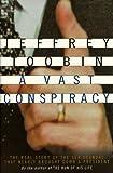 A Vast Conspiracy, Jeffrey Toobin, 0375502955