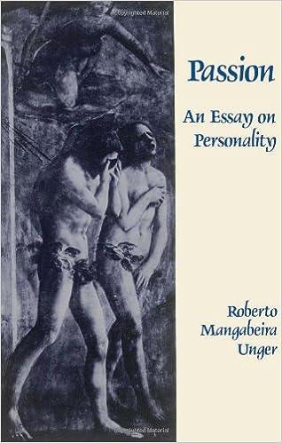 com passion an essay on personality  com passion an essay on personality 9780029331804 roberto mangabeira unger books