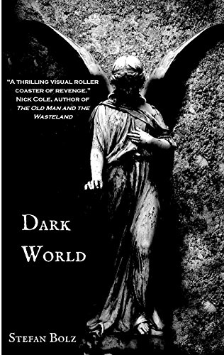 Dark World: A Novella
