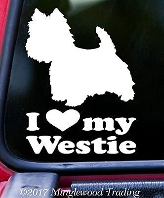"""I LOVE MY WESTIE Vinyl Decal Sticker 5"""" x 6.5"""" West Highland White Terrier"""