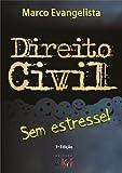 Direito Civil sem estresse! (Portuguese Edition)