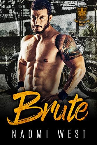 Brute: A Bad Boy Motorcycle Club Romance (Dark Vultures MC Book 1)
