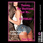 Tammy, Her Boyfriend, and Me in Public: My Threesome on the Hiking Trail: An FFM Ménage a Trois Erotica Story | Zara Vance