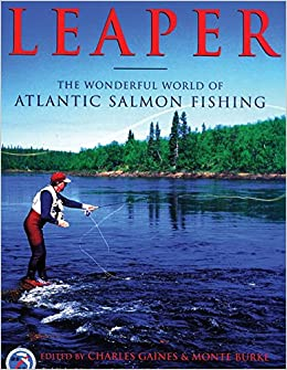 Leaper the wonderful world of atlantic salmon fishing charles leaper the wonderful world of atlantic salmon fishing charles gaines monte burke 9781585743858 amazon books fandeluxe Image collections