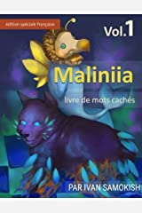 Maliniia Word Search Book Vol. 1: Find words to reveal pictures! [FRENCH SPECIAL EDITION] (Maliniia Word Search Books [SPECIAL EDITIONS]) (Volume 1) (French Edition)