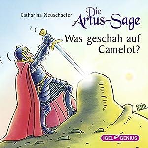Die Artus-Sage Hörbuch