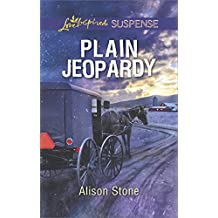 Plain Jeopardy (Love Inspired Suspense)