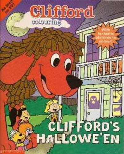 Clifford Colouring: Clifford's Hallowe'en (Clifford) -