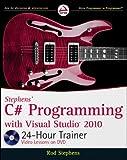 C# Programming with Visual Studio 2010, Rod Stephens, 0470596902
