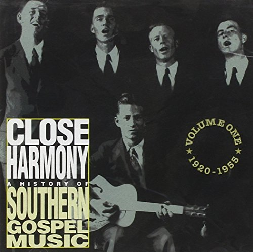 Close Harmony: A History of Southern Gospel  Music - Volume One - 1920-1955 1955 Golden Stamp