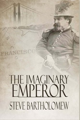 Download The Imaginary Emperor: A Tale of Old San Francisco PDF