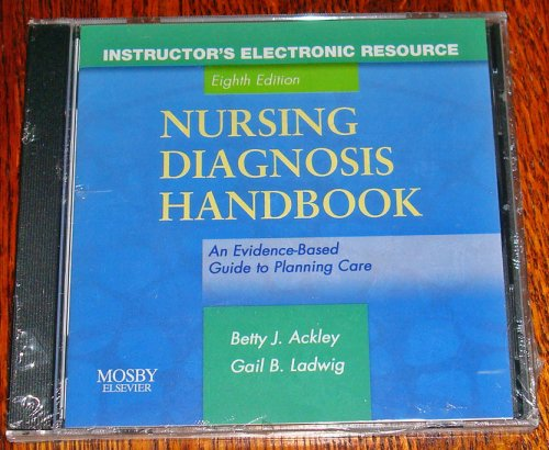 Nursing Diagnosis Handbook: An Evidence Based Guide to Planning Care Instructors Electronic Resource