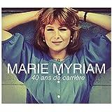 Marie Myriam – 40 Ans de Carrière