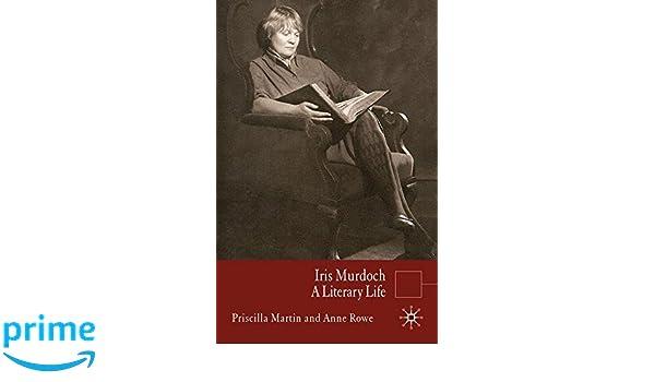 Iris Murdoch: A Literary Life (Literary Lives)