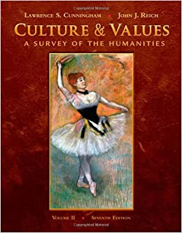 Culture and Values: A Survey of the Humanities, Volume II (with Resource Center Printed Access Card) by Lawrence S. Cunningham (2009-01-16)