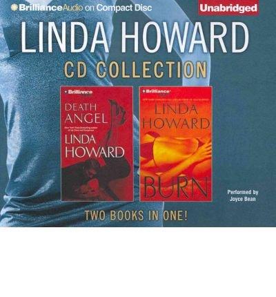 Read Online Linda Howard CD Collection 4: Death Angel, Burn (CD-Audio) - Common pdf