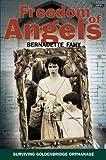 Freedom of Angels: Surviving Goldenbridge Orphanage