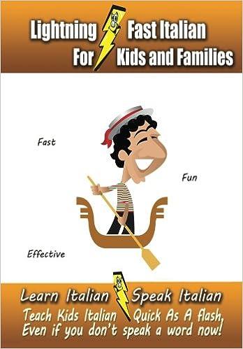 Lightning-Fast Italian for Kids and Families: Learn Italian, Speak ...