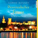 Provenzalisches Feuer: Ein Fall für Pierre Durand (Pierre Durand 4) Audiobook by Sophie Bonnet Narrated by Götz Otto