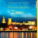 Provenzalisches Feuer (Die Pierre Durand-Bände 4): Ein Fall für Pierre Durand | Sophie Bonnet
