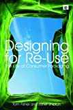 Designing for Re-Use, Tom Fisher and Janet Shipton, 1844074889