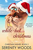 White-Hot Christmas (Christmas Wishes Book 2)