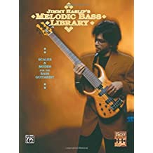 The Jimmy Haslip's Melodic Bass Library: Scales and Modes for the Bass Guitarist by Jimmy Haslip (2001-05-01)