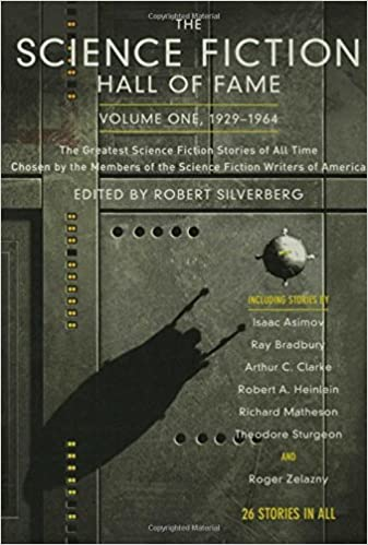 The Science Fiction Hall of Fame, Volume One 1929-1964: The