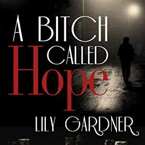 A Bitch Called Hope Audiobook