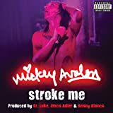 Stroke Me (Explicit Version) [Explicit]