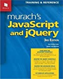 img - for Murach's JavaScript and jQuery (3rd Edition) book / textbook / text book