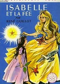 Isabelle et la fée par René Guillot