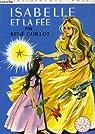 Isabelle et la fée par Guillot
