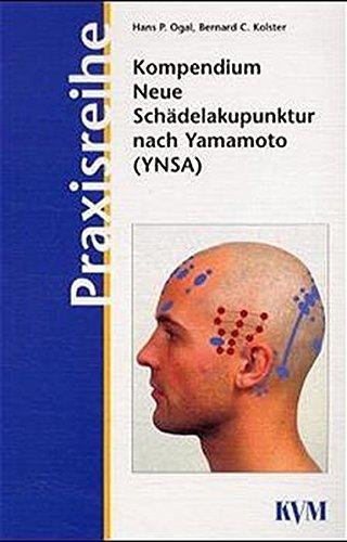 Kompendium Neue Schädelakupunktur nach Yamamoto (YNSA)