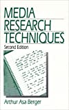Media Research Techniques, Berger, Arthur Asa, 0761915362