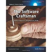 The Software Craftsman: Professionalism, Pragmatism, Pride (Robert C. Martin)