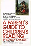 A Parent's Guide to Children's Reading, Larrick, Nancy, 0664327052