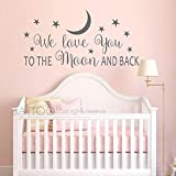 BATTOO Nursery Wall Decal - We Love You To The Moon And Back Wall Decal - Nursery Wall Decal - Moon And Stars Wall Decal - Childrens Room Decor(dark gray, 40''WX20''H)