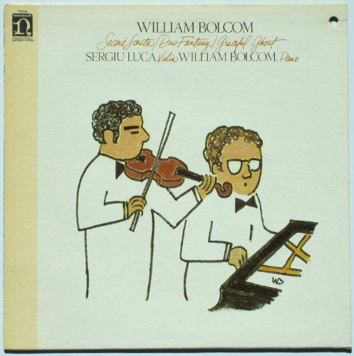 William Bolcom: Second Sonata / Duo Fantasy / Graceful Ghost - Sergiu Luca, Violin; William Bolcom, Piano