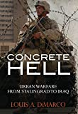 Concrete Hell: Urban Warfare From Stalingrad to Iraq (Military History)