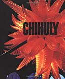 Front cover for the book Chihuly by Donald B. Kuspit