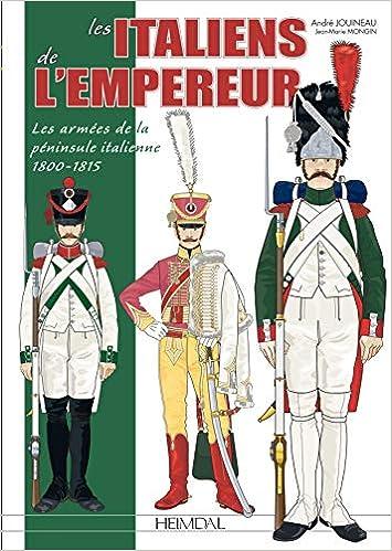 Amazon Fr Les Italiens De L Empereur Les Armees De La