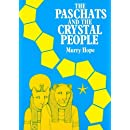 The Paschats And The Crystal People