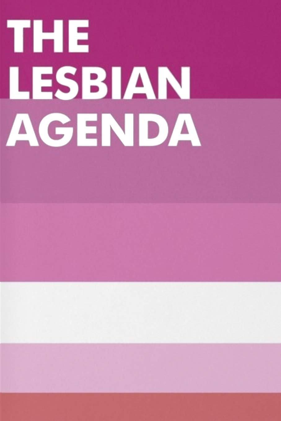 The Lesbian Agenda: Blank Lined Notebook, Ruled, Journal ...
