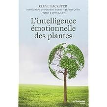 INTELLIGENCE ÉMOTIONNELLE DES PLANTES (L')