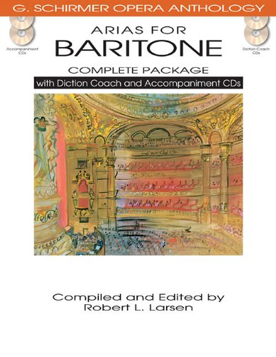 G Schirmer Baritone - Arias for Baritone - Complete Package: with Diction Coach and Accompaniment CDs (G. Schirmer Opera Anthology)