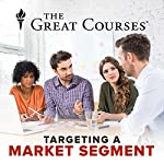 Targeting a Market Segment | Michael Roberto