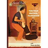 THAI YOGA MASSAGE: FOUNDATION (PART 1) with Deon de Wet