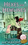 Hexes And Hemlines by Juliet Blackwell front cover