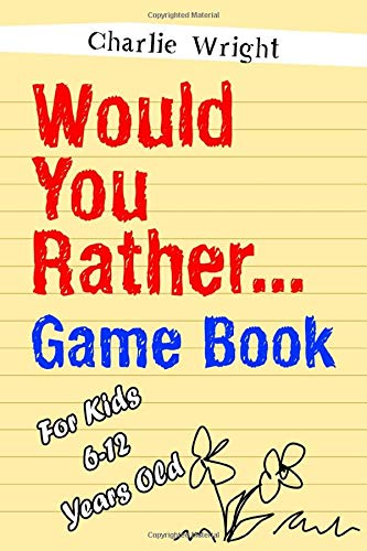 Halloween Party Ideas And Games (Would You Rather Game Book: For kids 6-12 Years old: Jokes and Silly Scenarios for)